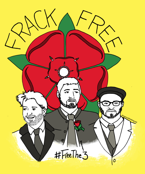 Ink outline on yellow background - a Lancashire rose in red and green, with three figures in front. All three have beards and are wearing suits. The text reads, Frack Free - #FreeThe3